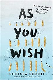 AS YOU WISH by Chelsea Sedoti