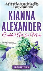 COULDN'T ASK FOR MORE by Kianna Alexander