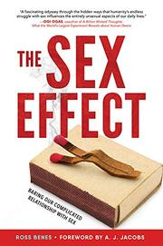 THE SEX EFFECT by Ross Benes