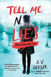 TELL ME NO LIES by A.V. Geiger