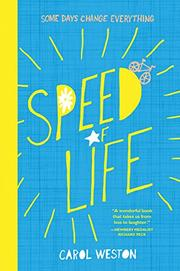 SPEED OF LIFE by Carol Weston