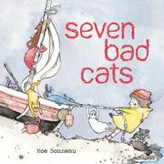 SEVEN BAD CATS by Monique Bonneau