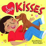 I LOVE KISSES by Sheryl  McFarlane