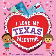 I LOVE MY TEXAS VALENTINE by Marianne Richmond