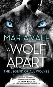 A WOLF APART  by Maria Vale