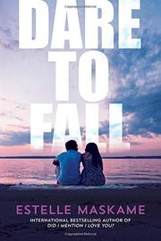 DARE TO FALL by Estelle Maskame