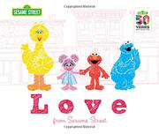 LOVE by Sesame Workshop