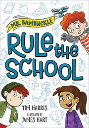 RULE THE SCHOOL by Tim Harris