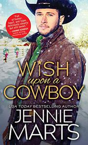 WISH UPON A COWBOY by Jennie Marts