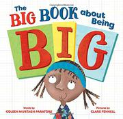 THE BIG BOOK ABOUT BEING BIG by Coleen Murtagh Paratore