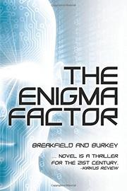 THE ENIGMA FACTOR by Charles V Breakfield