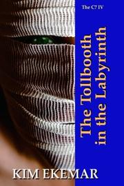 The Tollbooth in the Labyrinth by Kim Ekemar