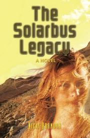 The Solarbus Legacy by Nicki Brandon