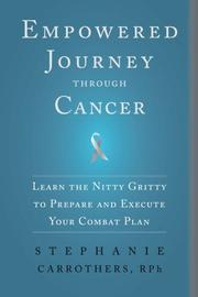 Empowered Journey through Cancer by Stephanie Carrothers