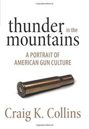 THUNDER IN THE MOUNTAINS by Craig K. Collins