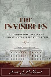 THE INVISIBLES by Jesse J. Holland
