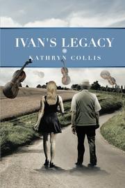 IVAN'S LEGACY by Kathryn Collis