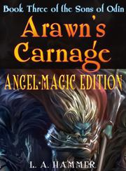 ARAWN'S CARNAGE by L.A. Hammer