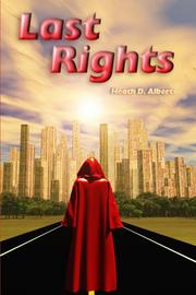 LAST RIGHTS by Heath D. Alberts
