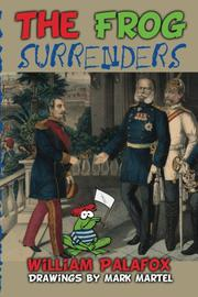 The Frog Surrenders by William Palafox