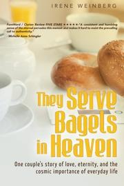 They Serve Bagels in Heaven by Irene Weinberg