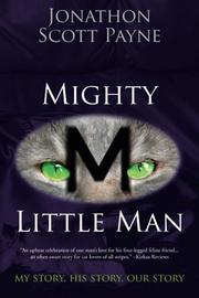 MIGHTY LITTLE MAN by Jonathon Scott Payne