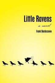 LITTLE RAVENS by Frank Bardessono