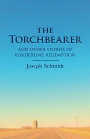 THE TORCHBEARER by Joseph Schmidt