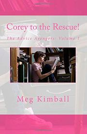 COREY TO THE RESCUE! by Meg Kimball