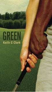 GREEN by Keith C. Clark