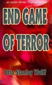END GAME OF TERROR by Otto Stanley Wulff