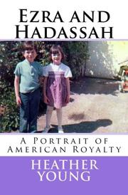 EZRA AND HADASSAH by Heather Young