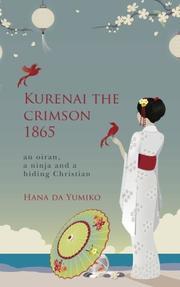 Kurenai the Crimson by Hana da Yumiko