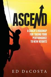 ASCEND by Ed DeCosta