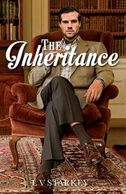 THE INHERITANCE by L V Starkey