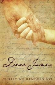 DEAR JAMES by Christine Hendershot