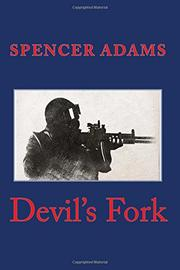DEVIL'S FORK by Spencer Adams
