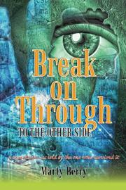 Break on Through to the Other Side by Marty Berry