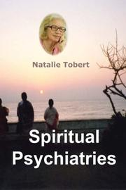 Spiritual Psychiatries by Natalie Tobert