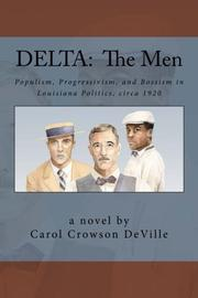 DELTA:  The Men by Carol Crowson DeVille