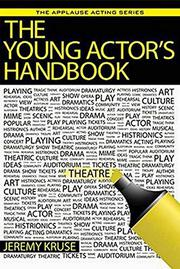 THE YOUNG ACTOR'S HANDBOOK by Jeremy  Kruse
