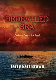 BEDEVILED SEA by Jerry Earl Brown