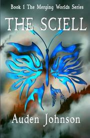 THE SCIELL by Auden D. Johnson