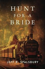 HUNT FOR A BRIDE by Jeff R. Spalsbury