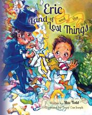 Eric and the Land of Lost Things by Mac Todd