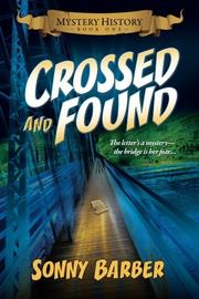Crossed and Found by Sonny Barber