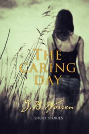 THE CARING DAY by JB Warren
