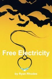 FREE ELECTRICITY by Ryan Rhodes