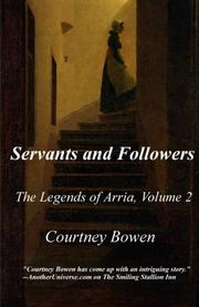 Servants and Followers by Courtney Bowen