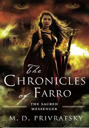 The Chronicles of Farro by M. D. Privratsky